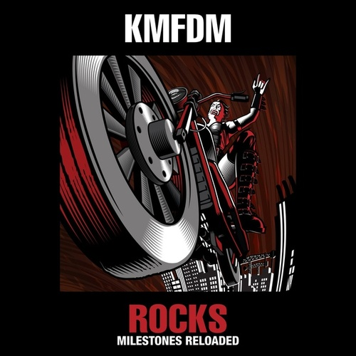 Rocks - Milestones Reloaded von KMFDM