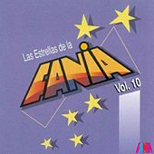 Las Estrellas De La Fania (Vol. 10) by Various Artists