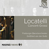 Play & Download Locatelli:Concerti Grossi by Gottfried von der Goltz and Freiburger Barockorchester | Napster