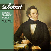 Play & Download Schubert: Famous Classical Works, Vol. VIII by London Symphony Orchestra | Napster