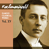Rachmaninoff: Famous Classical Works, Vol. XV by Julius Katchen
