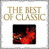 The Best of Classic by Various Artists