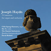 Joseph Haydn: 3 Concertos for Organ and Orchestra by Ulrik Spang-Hansen