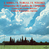 J. Serra, X. Turull, E. Toldrà by Various Artists