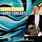 Kerry Turner Horn Concerto by Karl Pituch