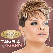 Play & Download Best Days (Deluxe) by Tamela Mann | Napster