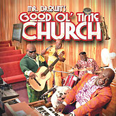 Play & Download Mr. Brown's Good Ol' Time Church by David Mann | Napster