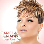 Play & Download Best Days by Tamela Mann | Napster