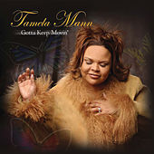 Play & Download Gotta Keep Movin' by Tamela Mann | Napster