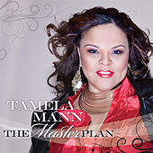 The Master Plan by Tamela Mann