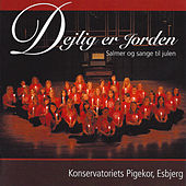 Play & Download Dejlig er Jorden by Konservatoriets Pigekor | Napster