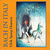 Bach in Italy by Ulrik Spang-Hanssen