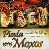 Play & Download Piesta Moxos by Ensamble Moxos | Napster