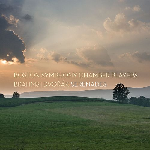 Play & Download Boston Symphony Chamber Players - Brahms & Dvořák Serenades by Boston Symphony Chamber Players | Napster