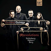 Play & Download (R)evolutions: Arnold Schönberg, Anton Webern, Alban Berg by Cuarteto Quiroga | Napster