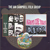 Play & Download The Ian Campbell Folk Group by The Ian Campbell Folk Group | Napster