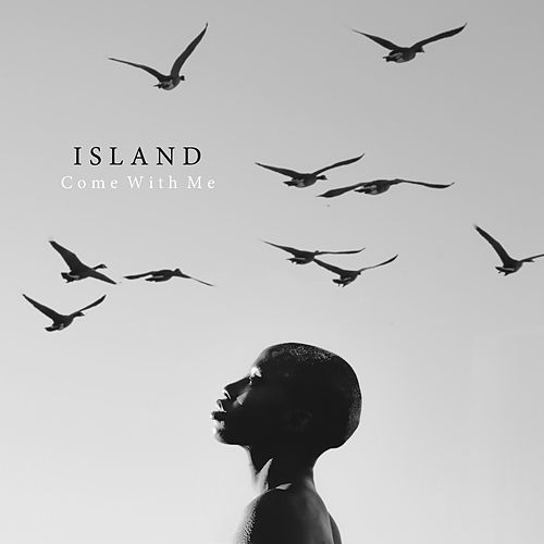Play & Download Come with Me by Island   Napster