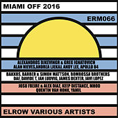 Play & Download Miami Off 2016 by Various Artists | Napster