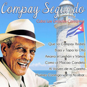 Play & Download Cuba, Los Grandes Cantantes by Compay Segundo | Napster