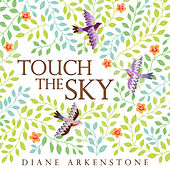 Touch the Sky by Diane Arkenstone