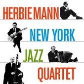 New York Jazz Quartet (Bonus Track Version) by Herbie Mann
