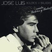 José Luís Canta Boleros y Baladas by José Luís Rodríguez