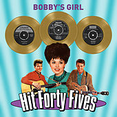 Bobby's Girl - Hit Forty Fives von Various Artists