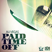 Paid Time Off by Ali Vegas