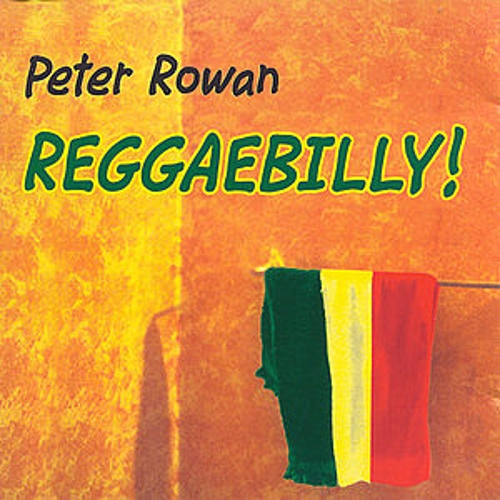 Play & Download Reggaebilly by Peter Rowan | Napster