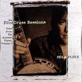 Play & Download The Bluegrass Sessions: Tales From The Acoustic Planet, Volume 2 by Bela Fleck | Napster