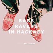 Bass Ravers in Hackney by Various Artists