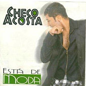 Está de Moda by Checo Acosta