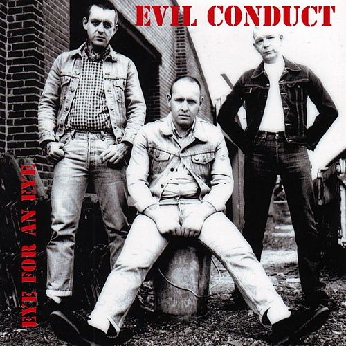 Eye For An Eye by Evil Conduct