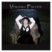 Play & Download Unterwegs zu mir by Veronika Fischer | Napster