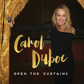 Open the Curtains by Carol Duboc