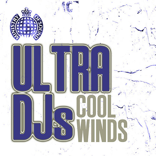 Play & Download Cool Winds by Ultra DJ's | Napster