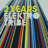 2 Years Elektrotribe by Various Artists