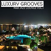 R&B Jazz Lounge vol. 1 by Luxury Grooves