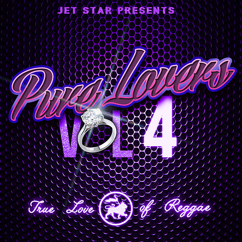 Play & Download Pure Lovers Volume 4 by Various Artists | Napster