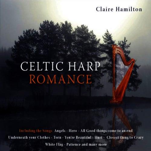 Celtic Harp Romance by Claire Hamilton