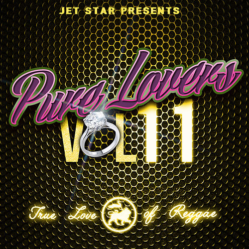 Play & Download Pure Lovers Volume 11 by Various Artists | Napster