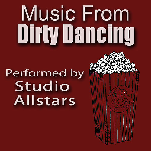 Dirty Dancing by Studio All Stars