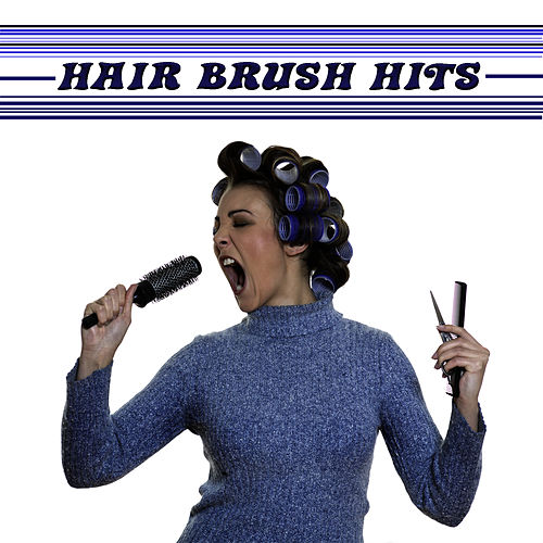 Play & Download Hairbrush Anthems by Pop Feast | Napster