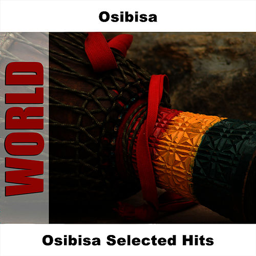 Osibisa Selected Hits by Osibisa
