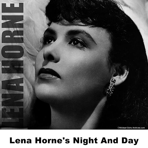 Play & Download Lena Horne's Night And Day by Lena Horne | Napster