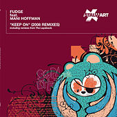Keep On (2008 Remixes) by DJ Fudge