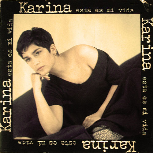 Play & Download Esta Es Mi Vida by Karina | Napster