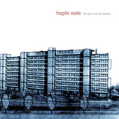 Play & Download The Facts and the Dreams by Fragile State | Napster