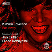 Play & Download Far Away by Kimara Lovelace | Napster