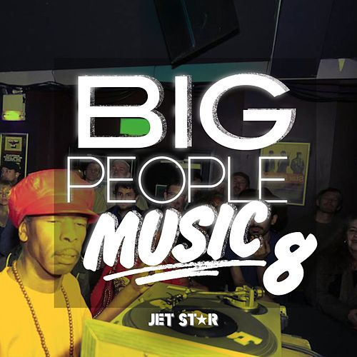Play & Download Big People Music Volume 8 by Various Artists | Napster